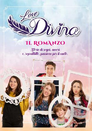6.Love Divina, il romanzo tratto dalla serie tv con Laura Esquivel, ed. SEM