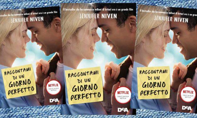 Raccontami di un giorno perfetto: 10 cose che non sai sul libro e sul film